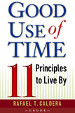 Good Use of Time: 11 Principles to Live By (3-Pack)