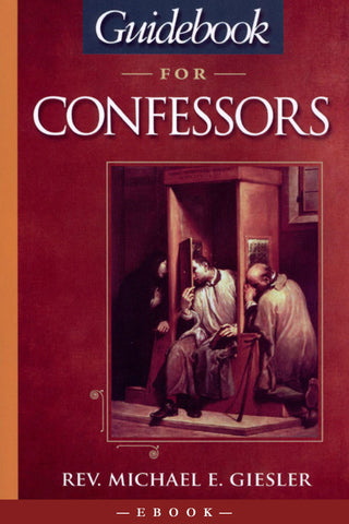 Guidebook for confessors guidebook for confessors scepter publishers fandeluxe Gallery