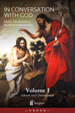 In Conversation With God: Volume 1, Advent and Christmastide - Scepter Publishers