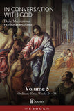 In Conversation With God: Volume 5, Weeks 24-34