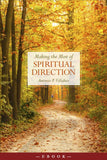 Making the Most of Spiritual Direction