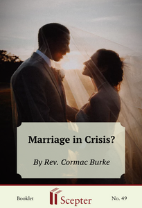 Marriage in Crisis? - Scepter Publishers