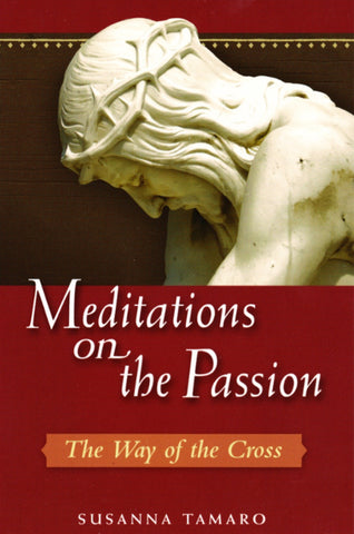 Meditations on the Passion