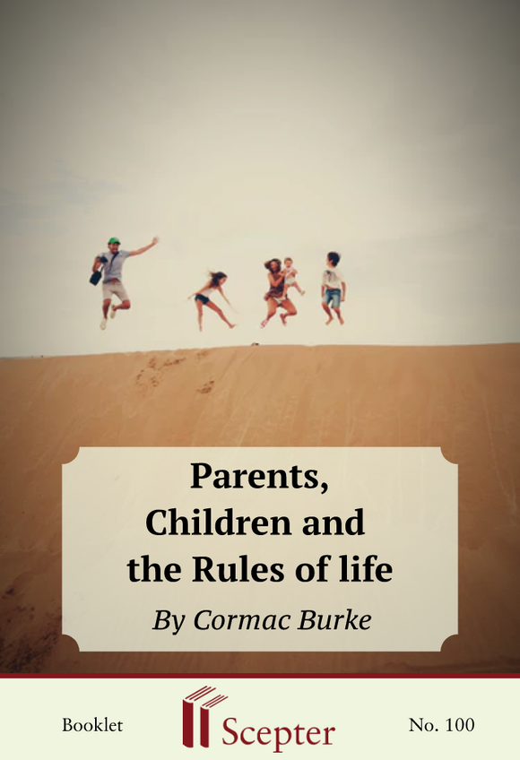 Parents, Children and the Rules of Life - Scepter Publishers