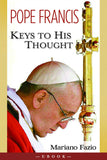 Pope Francis: Keys to His Thought