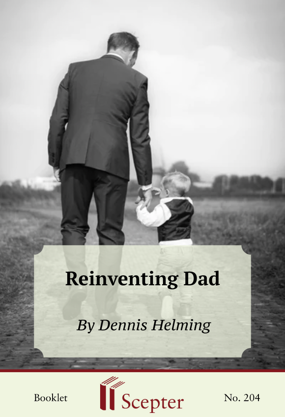 Reinventing Dad - Scepter Publishers