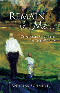 Remain in Me - Scepter Publishers