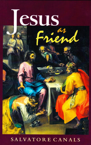 Jesus as Friend - Scepter Publishers
