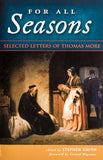 For All Seasons - Selected Letters of Thomas More - Scepter Publishers