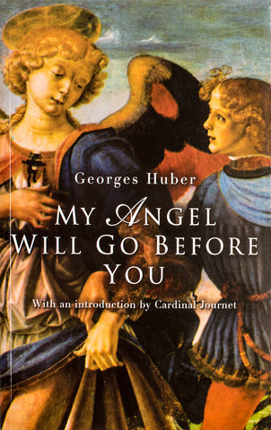 My Angel Will Go Before You - Scepter Publishers