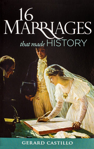 16 Marriages That Made History - Scepter Publishers