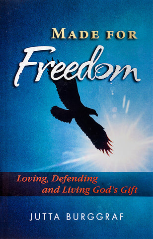 Made for Freedom: Loving, Defending and Living God's Gift - Scepter Publishers