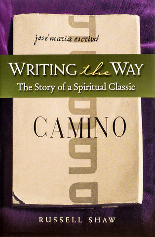 "Writing ""The Way"" - Scepter Publishers"