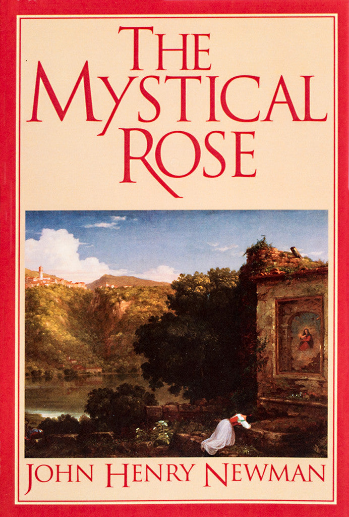 Mystical Rose, John Henry Newman - Scepter Publishers