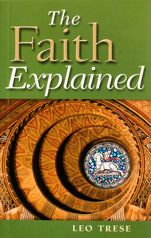 The Faith Explained - Scepter Publishers