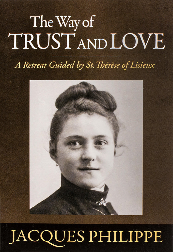 The Way of Trust and Love - Scepter Publishers