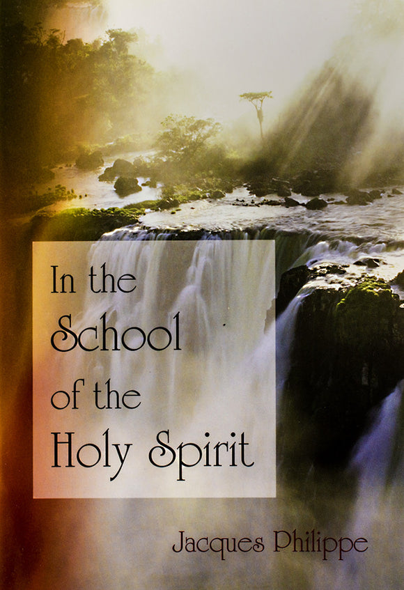In the School of the Holy Spirit - Scepter Publishers