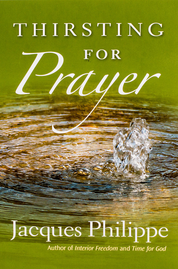 Thirsting for Prayer - Scepter Publishers