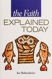 The Faith Explained Today - Scepter Publishers
