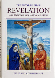 the navarre bible revelation and hebrews and catholic letters scepter publishers