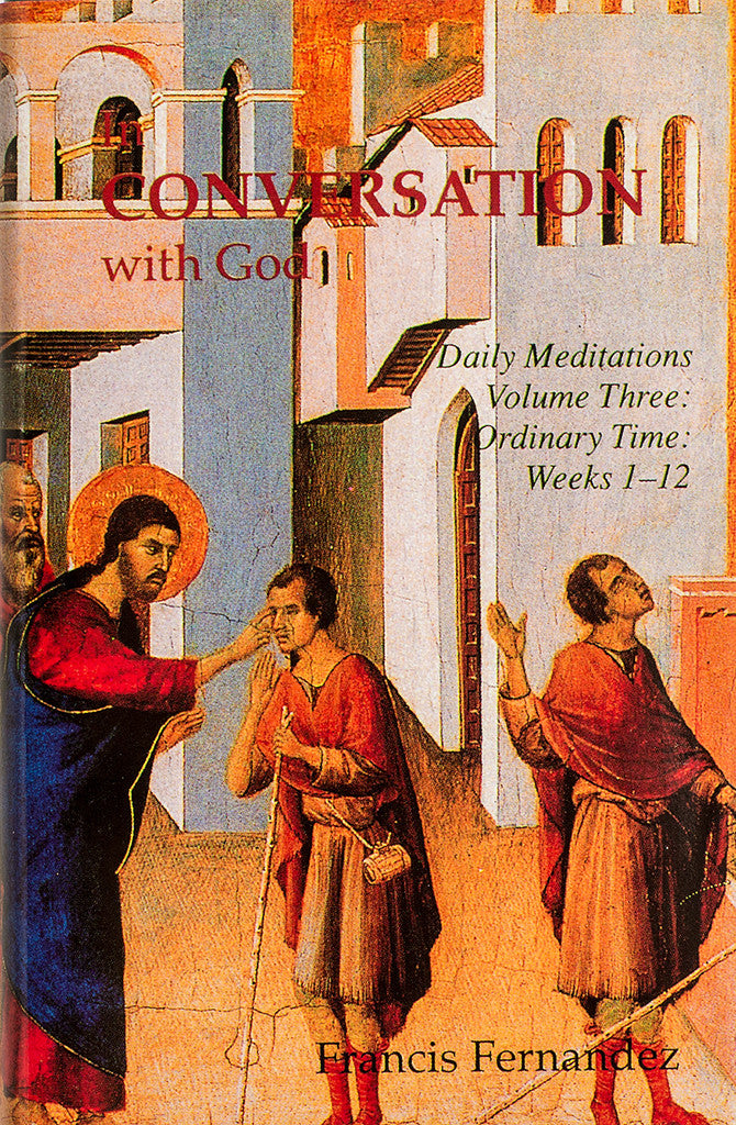 In Conversation With God: Volume 3, Weeks 1-12 - Scepter Publishers
