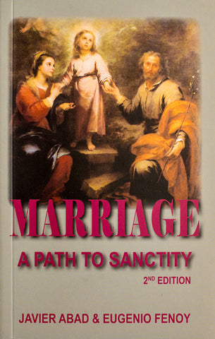 Marriage: A Path To Sanctity