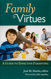 Family Virtues: A Guide to Effective Parenting - Scepter Publishers