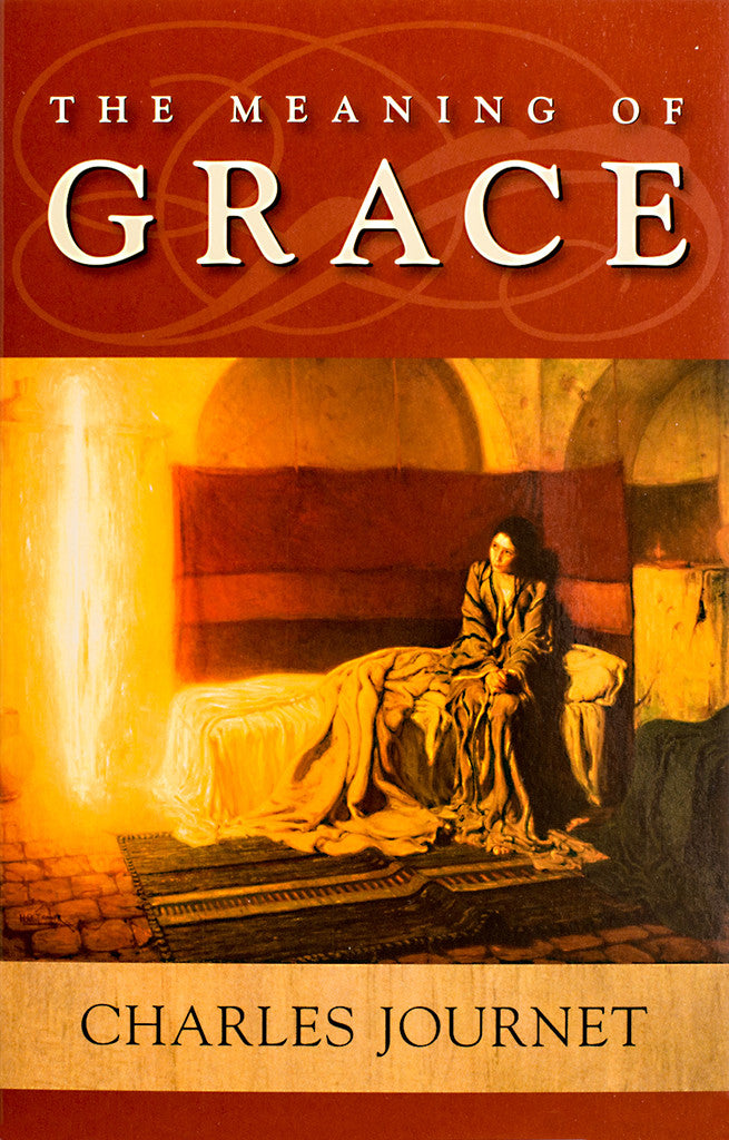 The Meaning of Grace