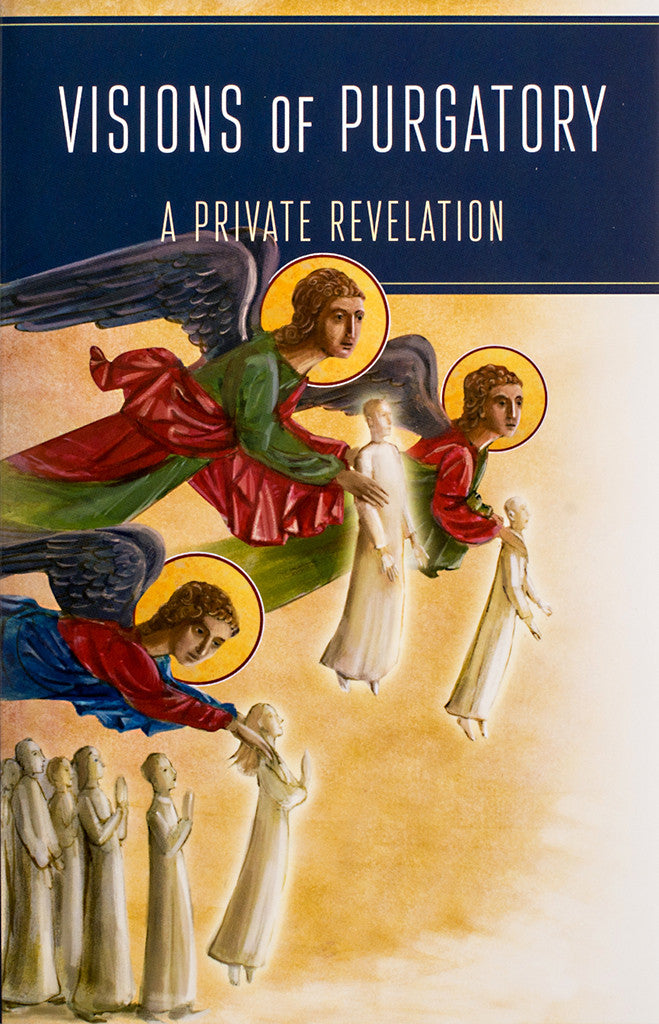 Visions of Purgatory: A Private Revelation - Scepter Publishers