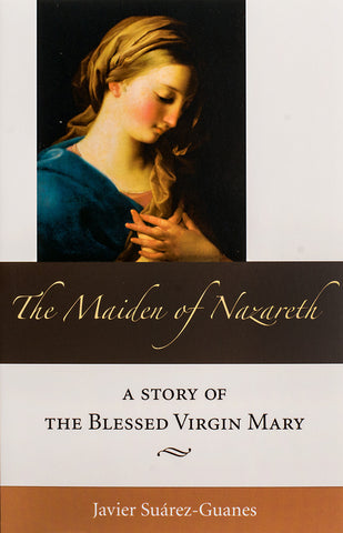 The Maiden of Nazareth - Scepter Publishers