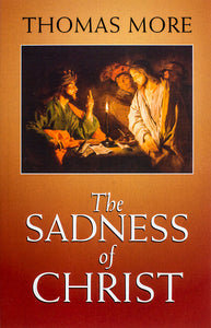 The Sadness of Christ - Scepter Publishers