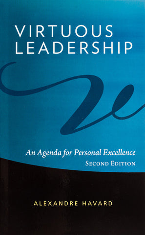 Virtuous Leadership: An Agenda for Personal Excellence