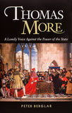 Thomas More: A Lonely Voice Against the Power of the State - Scepter Publishers