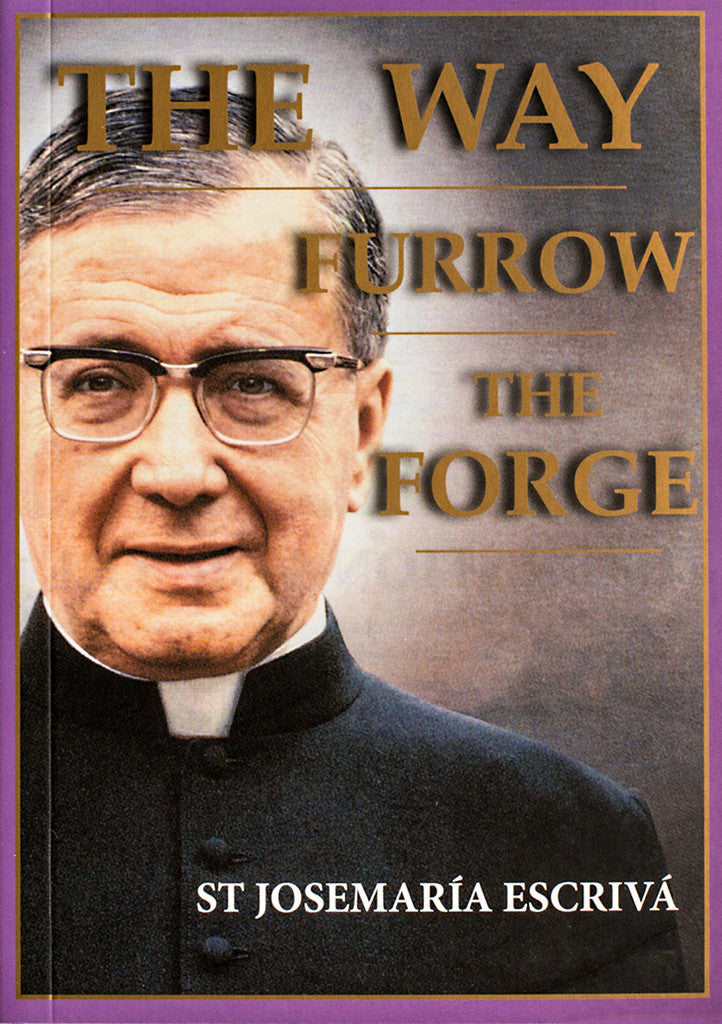 The Way, Furrow, The Forge (One Volume) ***Out of Stock available in a few weeks*** - Scepter Publishers