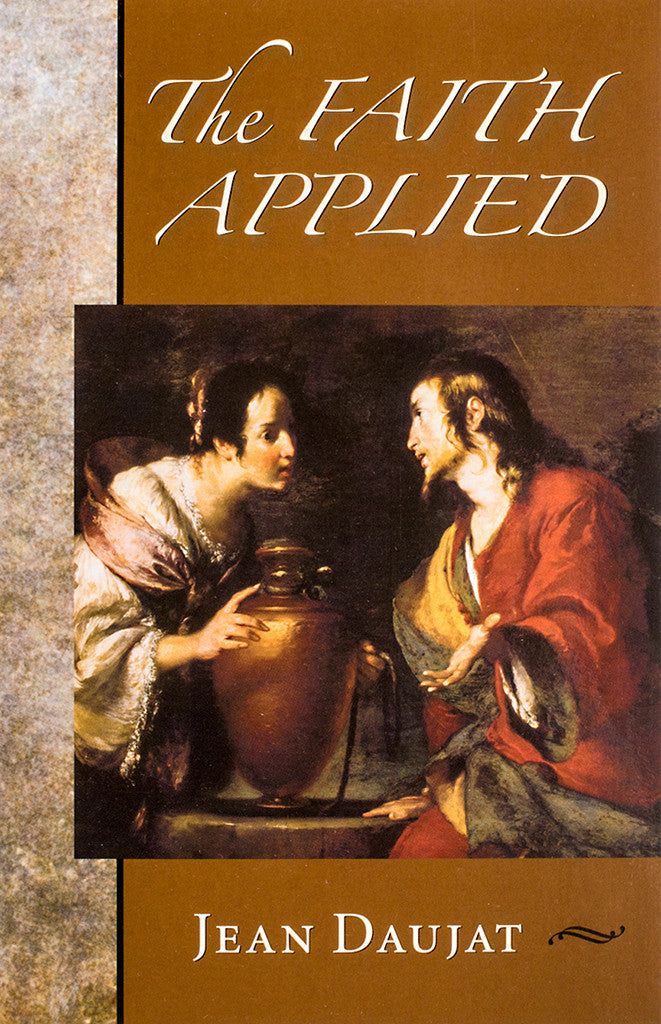 The Faith Applied - Scepter Publishers