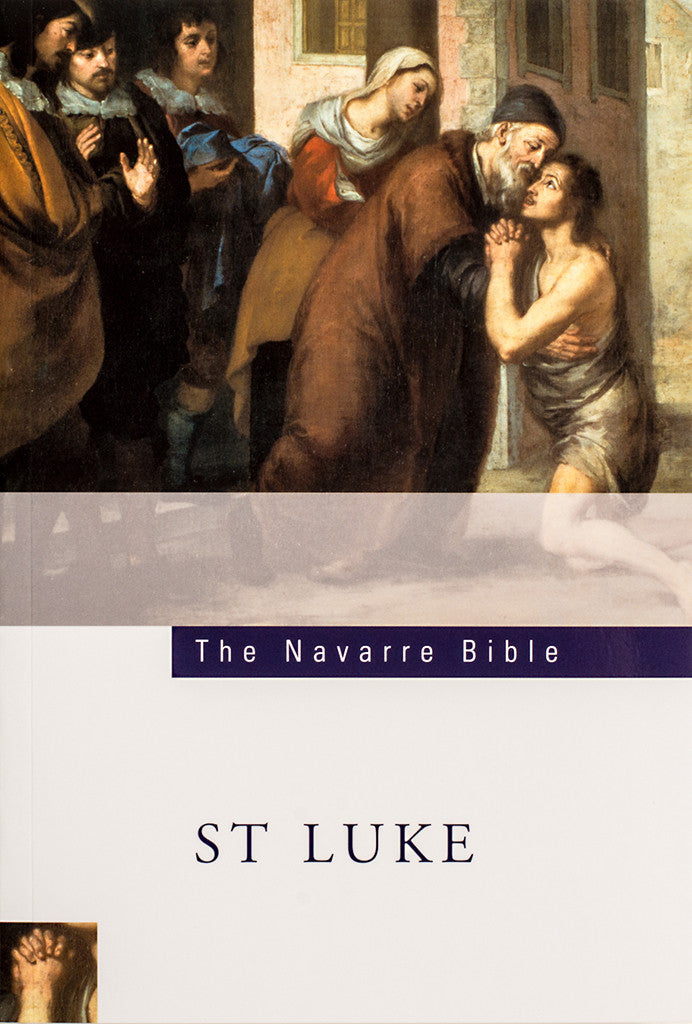The Navarre Bible - St. Luke - Scepter Publishers