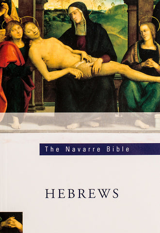 The Navarre Bible - Hebrews - Scepter Publishers