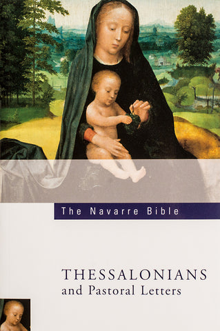 The Navarre Bible - Thessalonians - Scepter Publishers