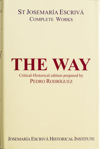 The Way (Critical-Historical Edition) - Scepter Publishers