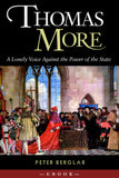 Thomas More: A Lonely Voice Against the Power of the State