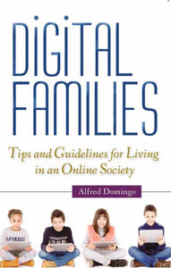 Digital Families - Scepter Publishers