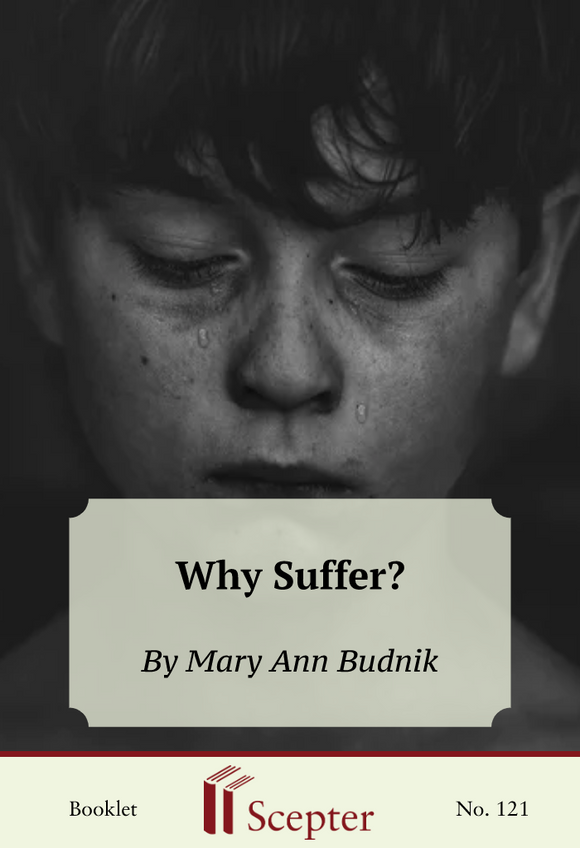 Why Suffer? - Scepter Publishers