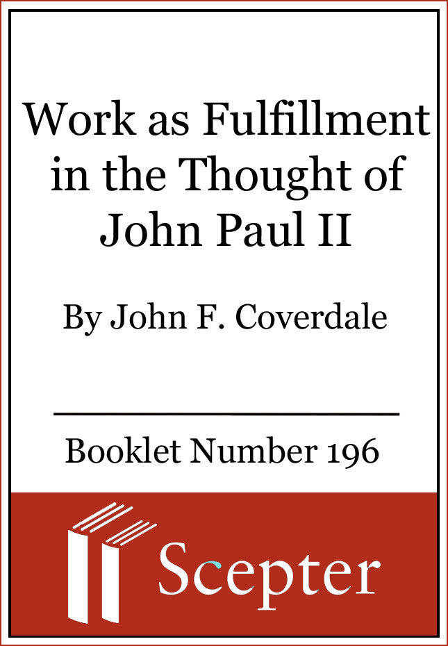 Work as Fulfillment in the Thought of John Paul II