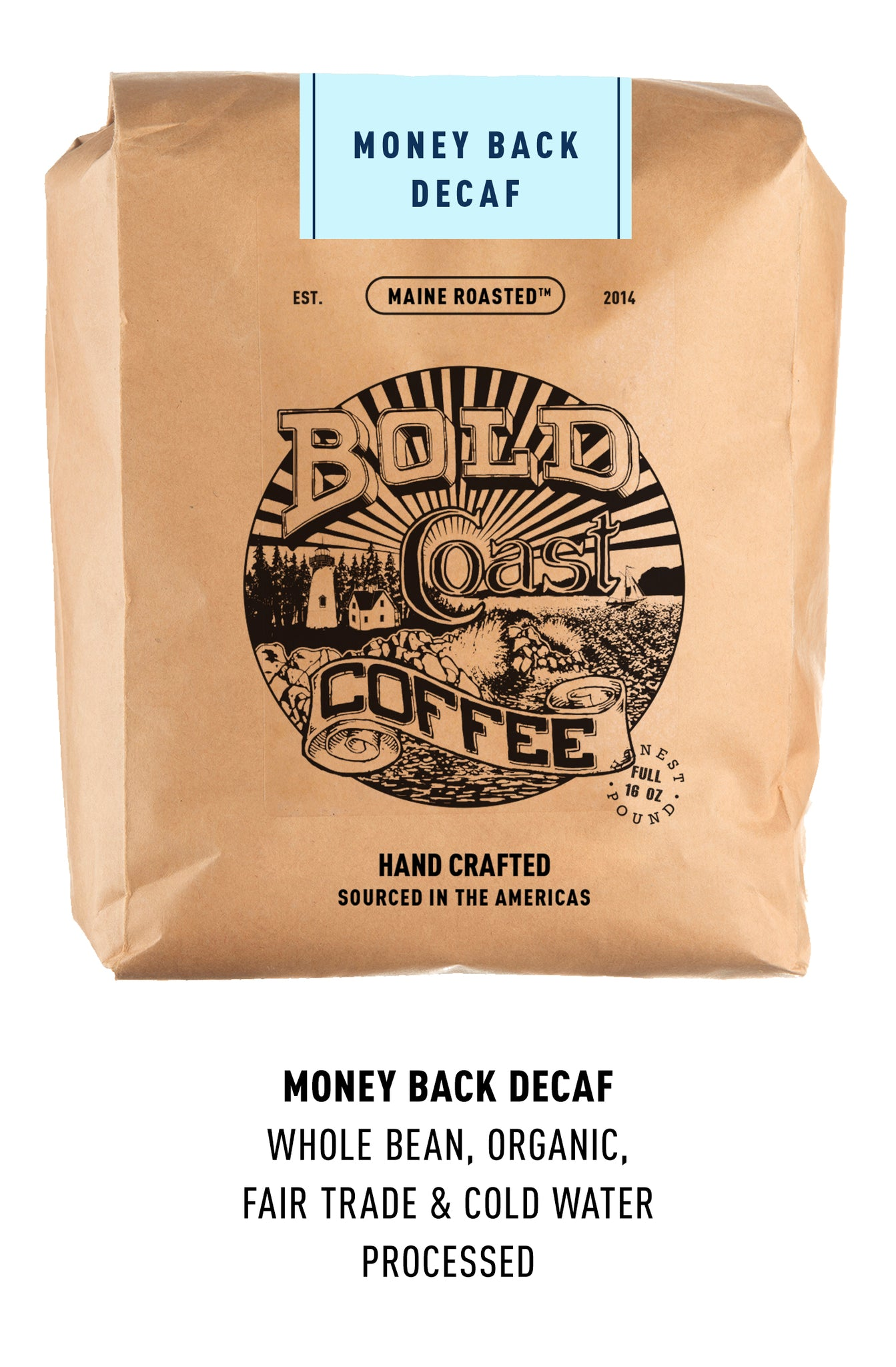 Money Back Decaf