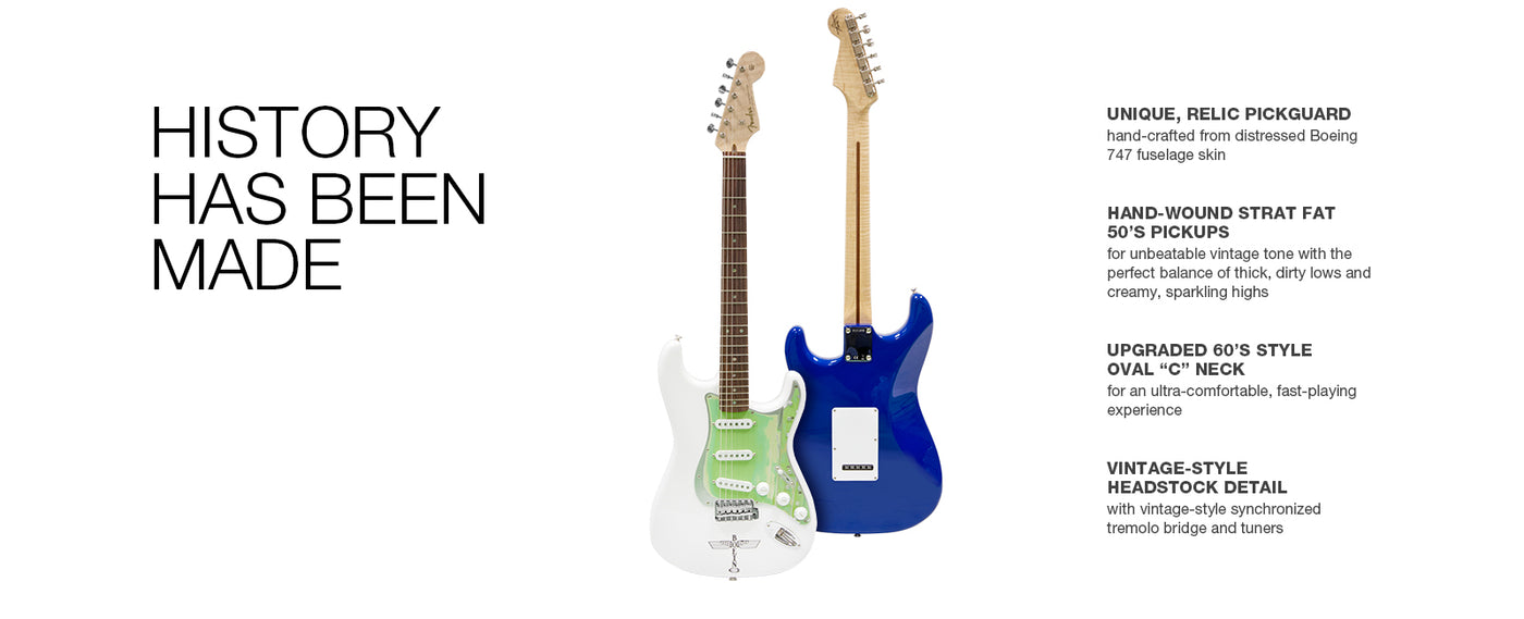 "History has been made. Side-by-side of the white and blue version of the Boeing 747 Fender Stratocaster electric guitars. Unique, relec pickguard. Hand-wound Strat Fat 50's pickups. Upgraded 60's style oval ""C"" neck. Vintage-style headstock detail."