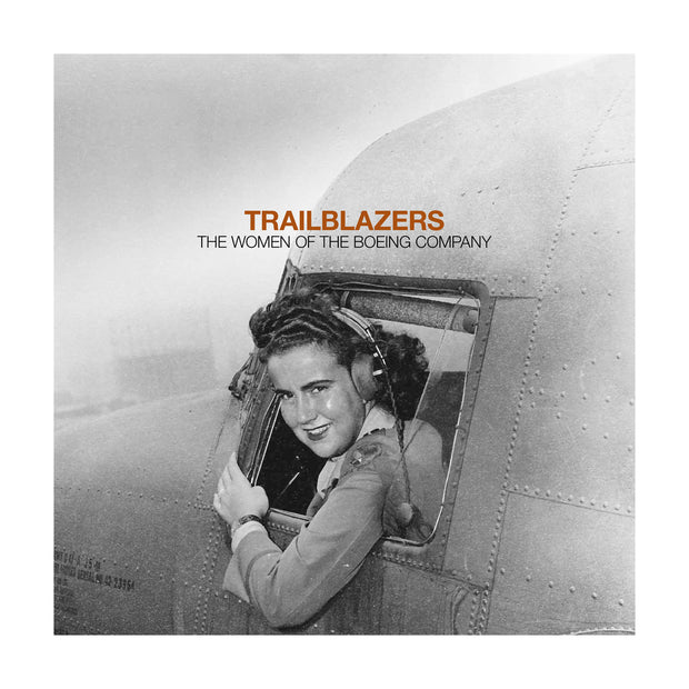 Trailblazers: The Women of The Boeing Company Book (6414638022)