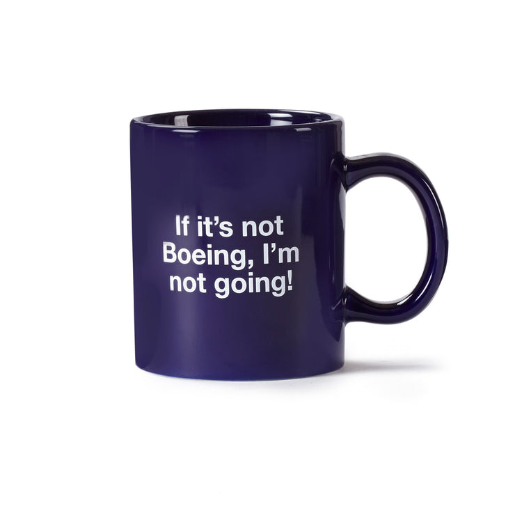If It's Not Boeing Mug (9795249932)