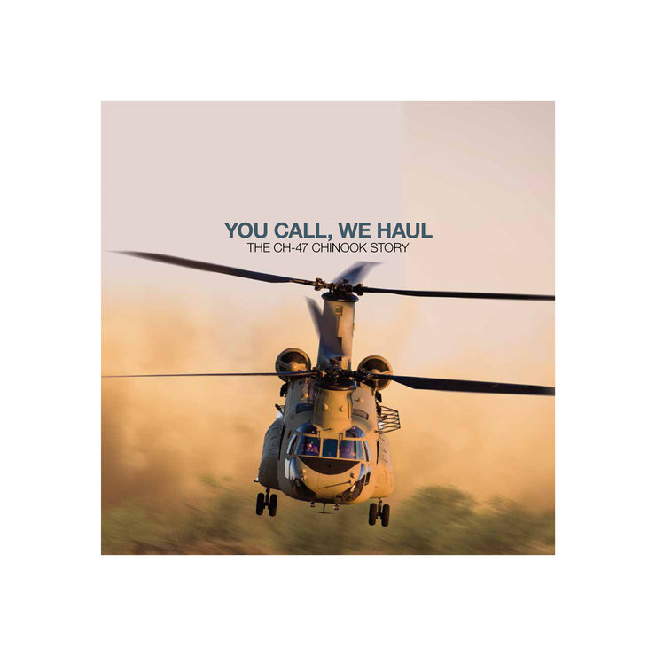 You Call, We Haul: The CH-47 Chinook Story Book (6415124358)