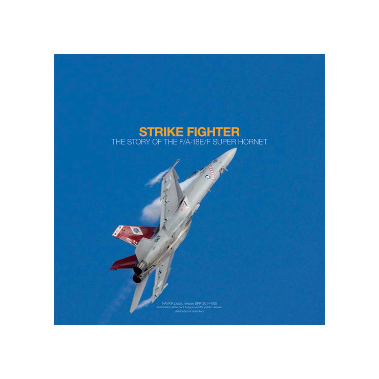 Strike Fighter: The Story of the F/A-18E/F Book (73547415564)
