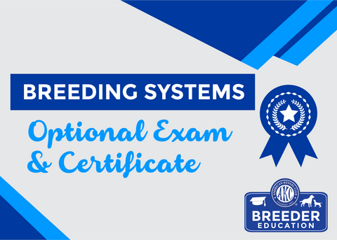 ABCs of Dog Breeding, Breeding Systems - Exam